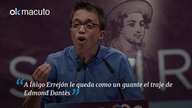 Errejón es el conde de Montecristo de Podemos