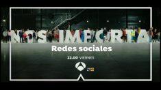 'Nos importa: redes sociales' esta noche en Antena 3. (Foto: atresmedia)