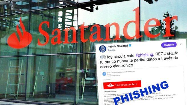La Policía alerta sobre un nuevo caso de Phishing que afecta a clientes del Santander
