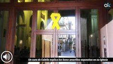 Un cura de Calella (Barcelona) explica los lazos amarillos expuestos en su Iglesia (Audio: 'Dolça Catalunya')