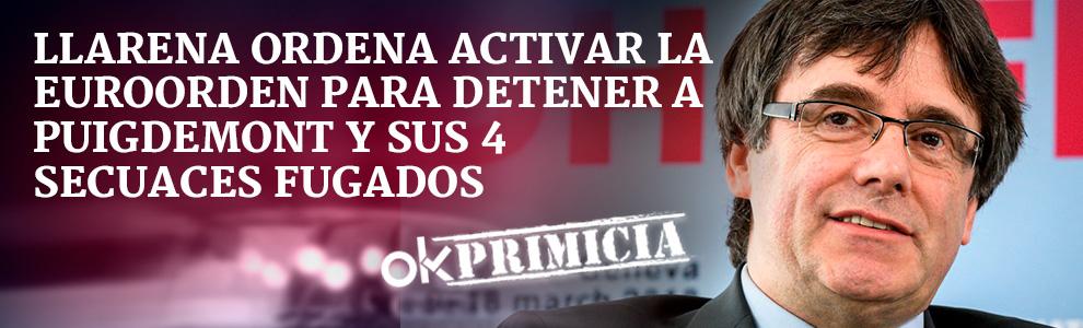 CRISIS EN CATALUÑA 5.0 Llarena-ordena-activar-euroorden-detener-puigdemont-desk