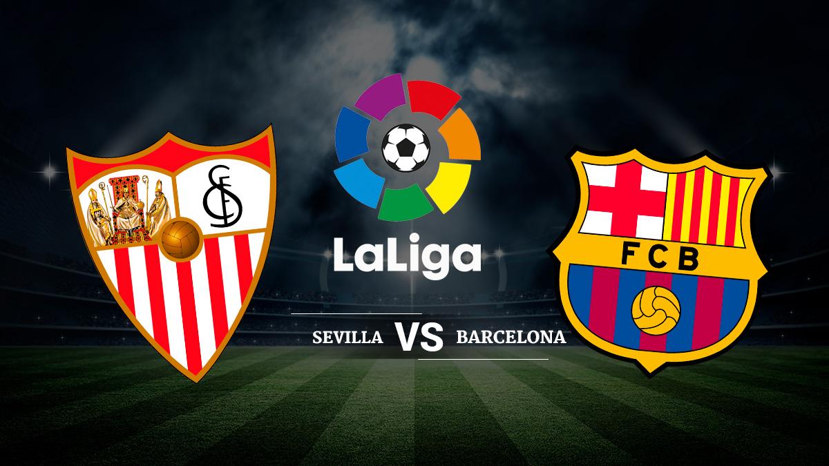 Sevilla – Barcelona.