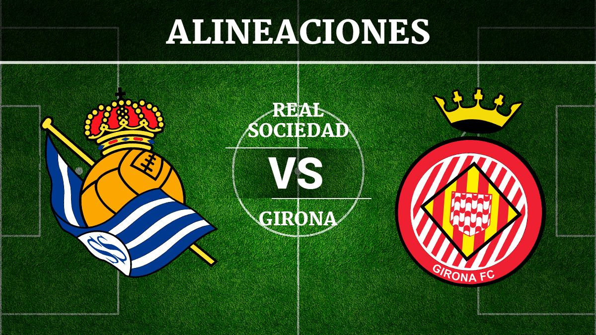 Consulta las posibles alineaciones del Real Sociedad vs Girona