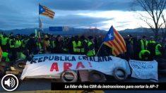 La líder de los CDR da instrucciones para sabotear carreteras y peajes en Cataluña