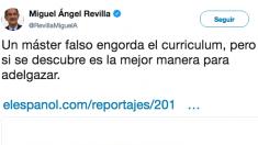 Tuit publicado por el presidente de Cantabria, Miguel Ángel Revilla.