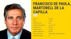 La ficha policial difundida por la Interpol para localizar al fugitivo Francisco de Paula Martorell de la Capilla.