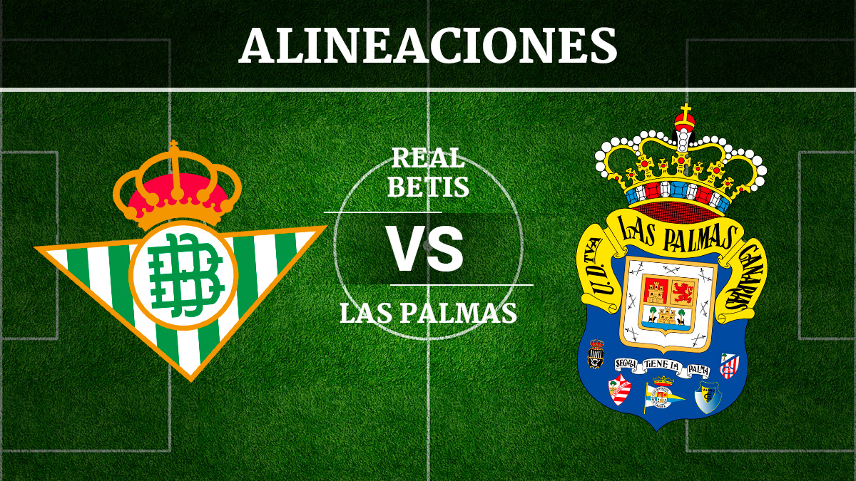 Consulta las posibles alineaciones del Betis vs Las Palmas.