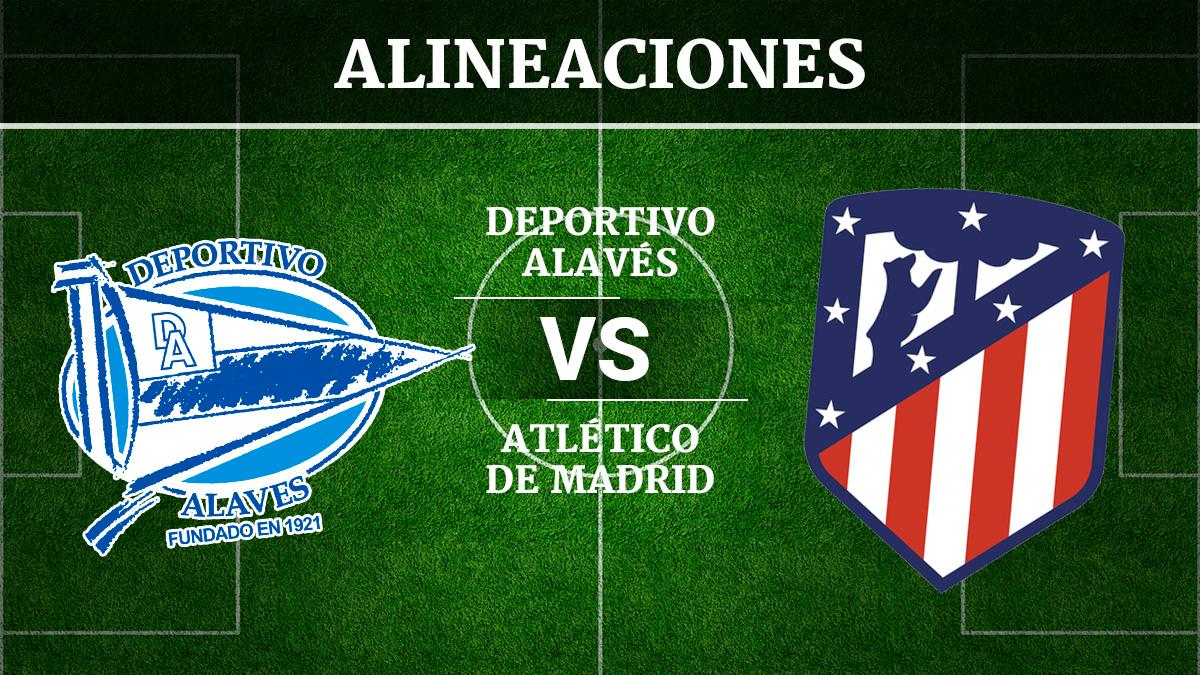 Consulta las posibles alineaciones del Alavés vs Atlético de Madrid.