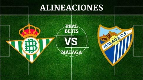 Consulta las posibles alineaciones del Betis vs Málaga.