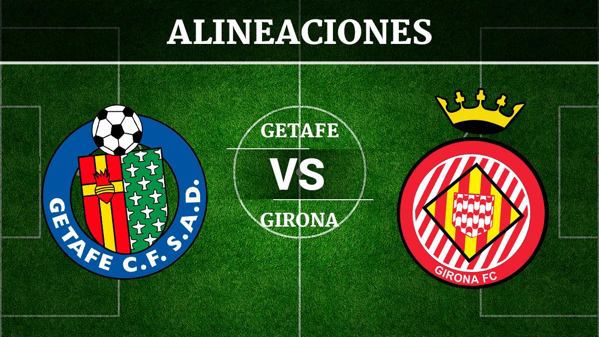 Consulta las posibles alineaciones del Getafe vs Girona.