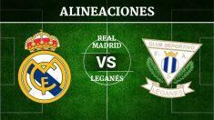 Consulta las posibles alineaciones del Real Madrid vs Leganés.
