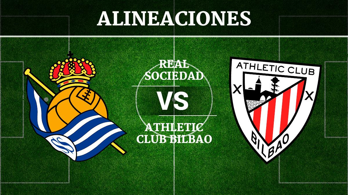 Real Sociedad vs Athletic de Bilbao: Alineaciones, horario ...