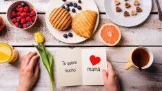 Prepara el desayuno perfecto para el Día de la Madre 2018.