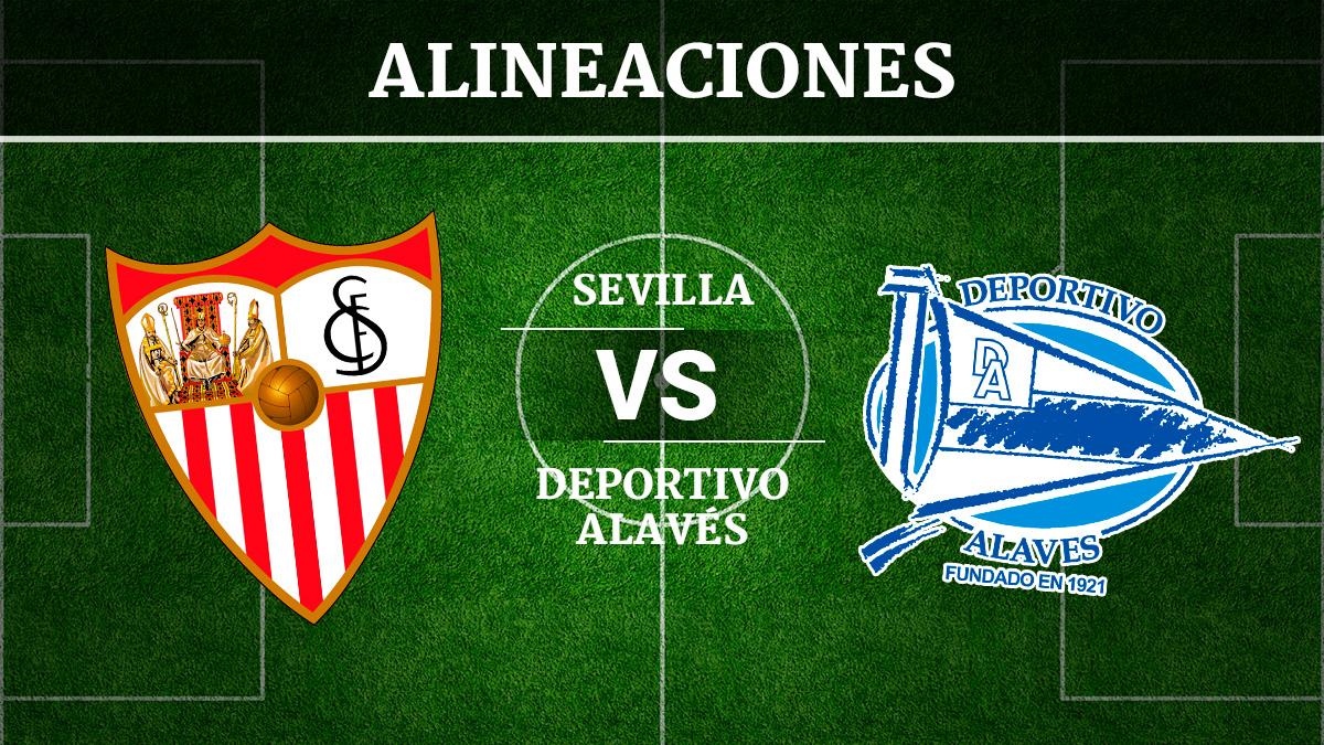 Consulta las posibles alineaciones del Sevilla vs Alavés.
