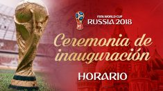 Ceremonia de inauguración Mundial 2018 | Mundial de Rusia