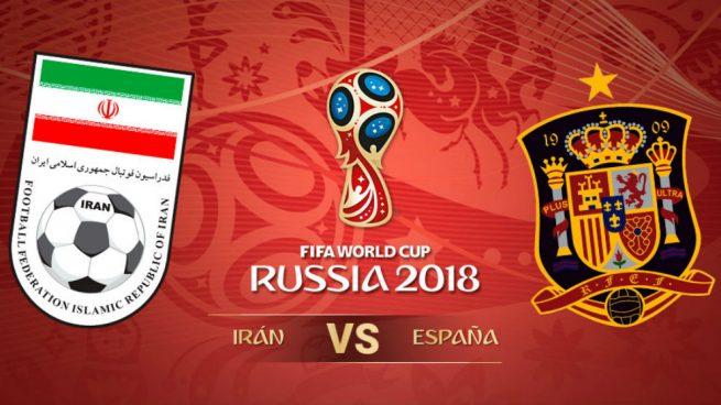 España – Irán: Horario y dónde ver en directo el partido del Mundial 2018 hoy