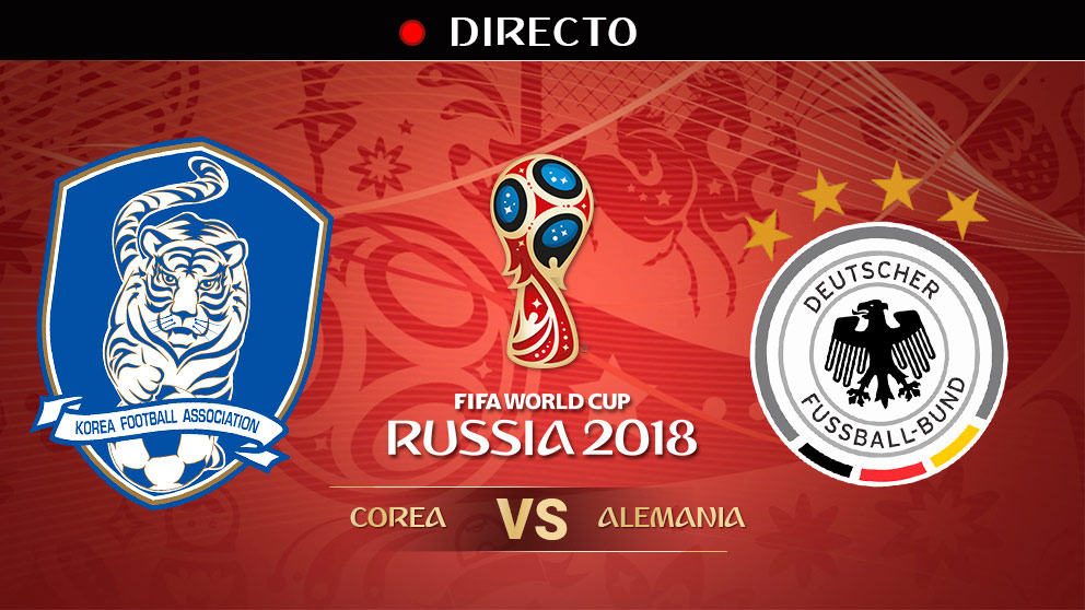 Mundial 2018: Corea del Sur – Alemania | Mundial de Rusia en directo.