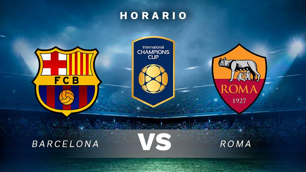 Barcelona – Roma | partido de la International Champions Cup 2018