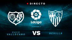 Liga Santander: Rayo – Sevilla | Partido de fútbol hoy en directo