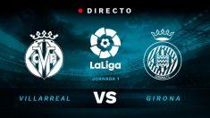 Liga Santander: Villarreal – Girona | Partido de fútbol hoy en directo