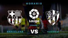 Liga Santander: Barcelona- Huesca   Horario partido del Barcelona
