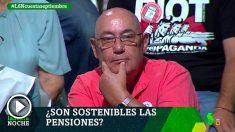 El líder de los pensionistas de Podemos, Lázaro Sola, en La Sexta Noche.