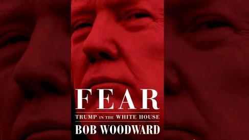 'Fear', el libro de Bob Woodward sobre Donald Trump.