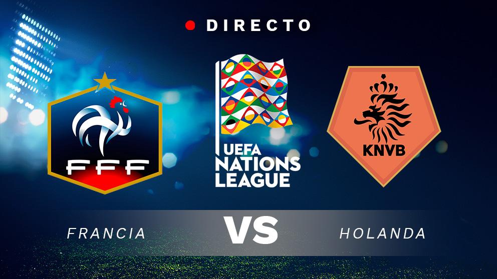 Liga de las Naciones: Francia – Holanda   Partido de fútbol hoy, en directo
