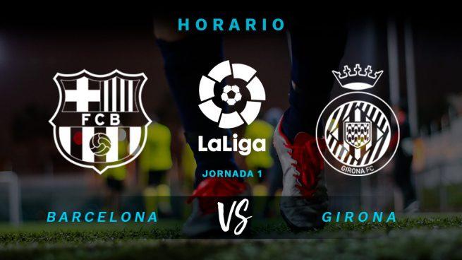 Barcelona – Girona: Horario y dónde ver el partido de La Liga Santander