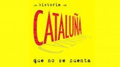Portada del libro 'La historia de Cataluña que no se cuenta', de Domingo Domené.