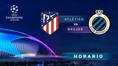 Champions League 2018 | Atlético – Brujas  Horario del partido de fútbol de Champions League.