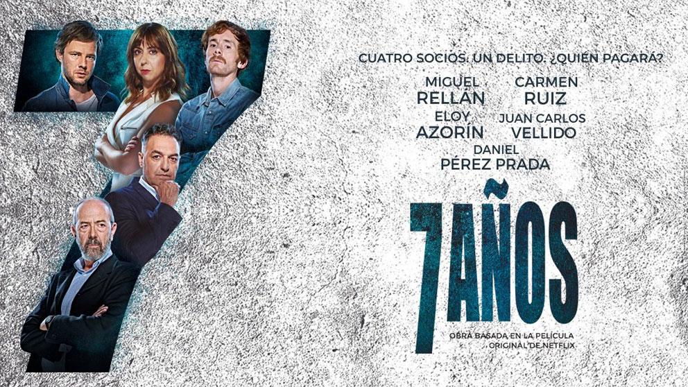 7-anos-cartel-netflix-teatros-del-canal