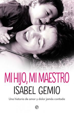 Isabel Gemio lucha contra la distrofia muscular a través de la experiencia de su hijo