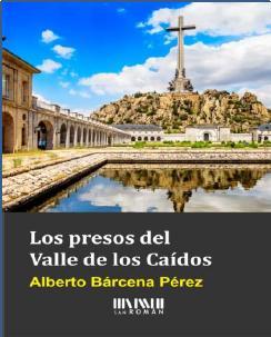 """Alberto Bárcena: """"El Valle de los Caídos es una excusa del Gobierno para devolvernos a 1936"""""""