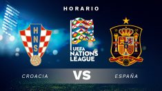 Liga de Naciones 2018: Croacia – España   Horario del partido de fútbol de la Liga de Naciones