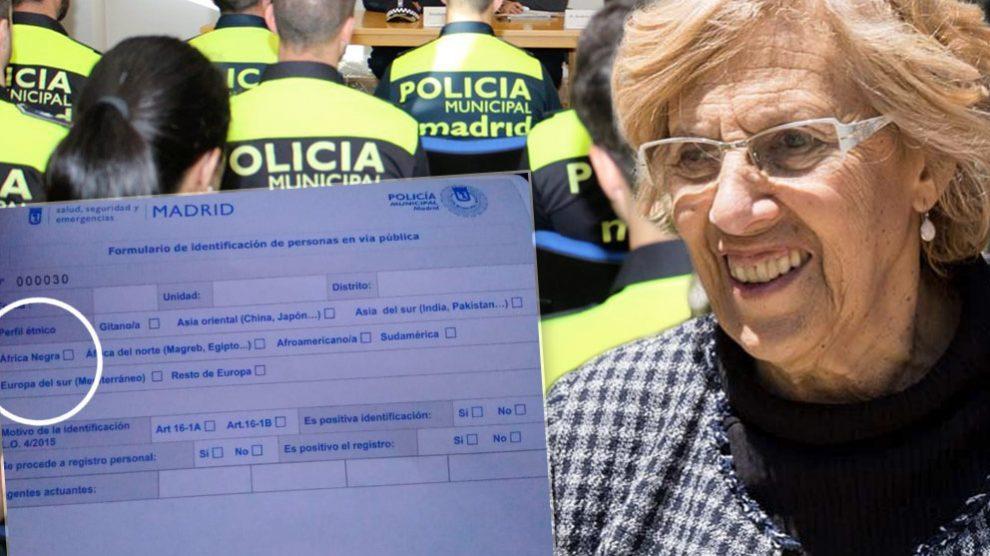 Carmena impone a sus policías municipales un parte de cacheo para criminalizarles como racistas