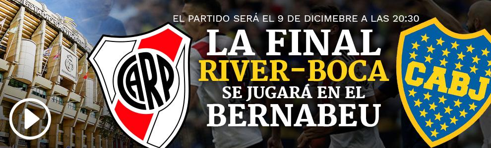 El Santiago Bernabéu, sede de la final de la Libertadores Final-river-boca-desk