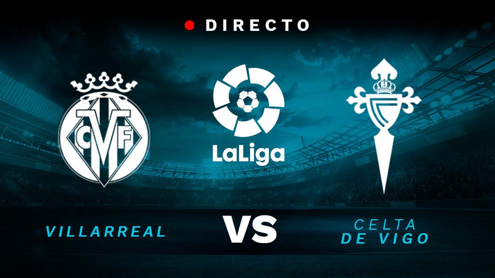 Liga Santander 2018: Villarreal – Celta | Partido de fútbol hoy, en directo.