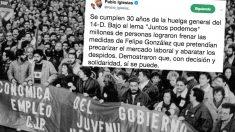 El tuit de Pablo Iglesias con el que pretende adueñarse de la huelga general de 1988
