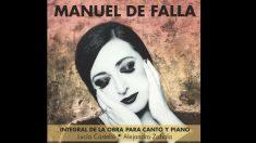 Carátula del disco de la integral de Manuel de Falla para canto y piano.