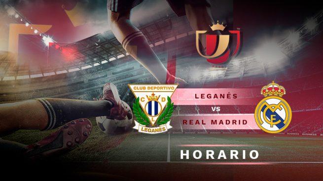 Leganés – Real Madrid: Horario y dónde ver el partido de Copa del Rey