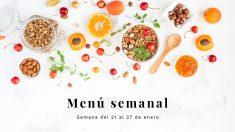 Menú semanal saludable: Semana del 21 al 27 de enero de 2019