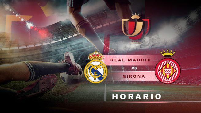 Real Madrid – Girona: Horario y dónde ver el partido de Copa del Rey