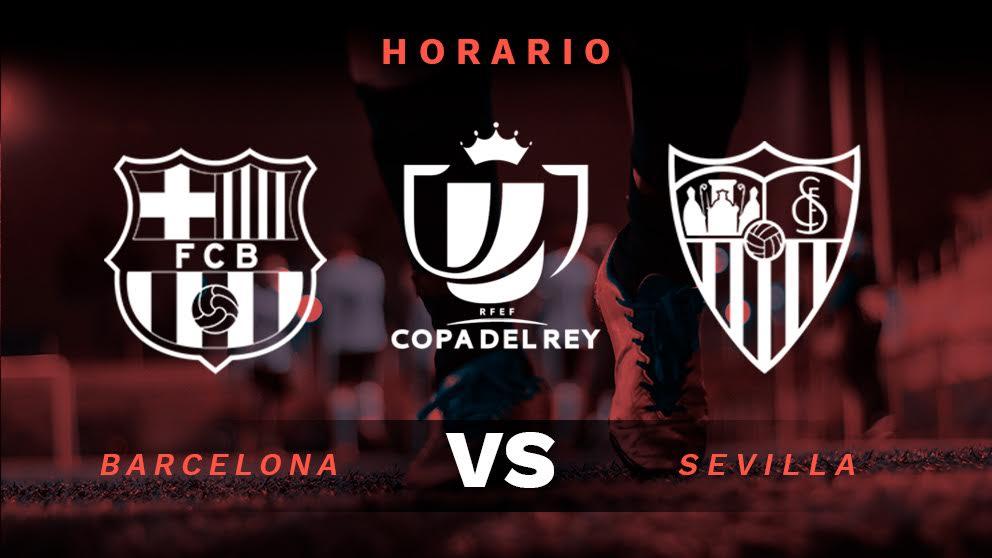 Barcelona – Sevilla: partido de la Copa del Rey.