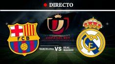 Copa del Rey: sigue en directo la previa del Clásico.