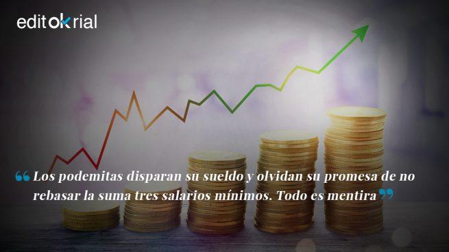 Los tres salarios mínimos eran otra mentira de Podemos