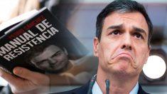 """""""Manual de resistencia"""", de Pedro Sánchez, ya está a la venta"""