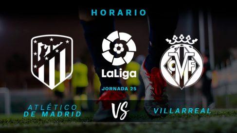 Liga Santander: Atlético – Villarreal | Horario del partido de fútbol de Liga Santander.