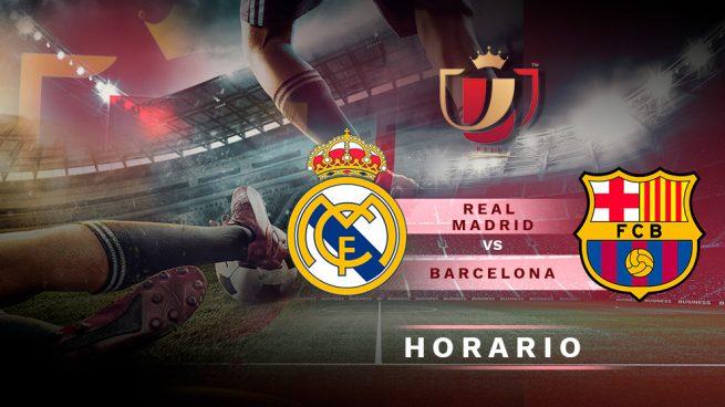 Real Madrid Barcelona Horario Y Dónde Ver En Televisión El Partido De Hoy Copa Del Rey