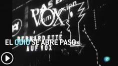 El informativo de La 2 relaciona a VOX con el nazismo en una pieza llamada «el odio se abre paso»